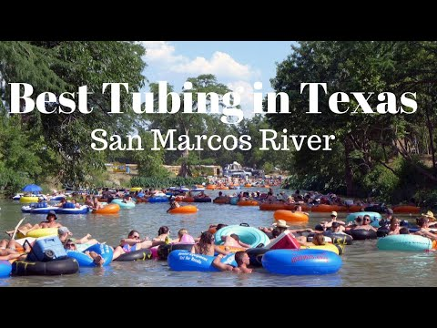 BEST TUBING SAN MARCOS RIVER 2019 IN TEXAS