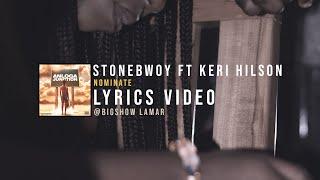 Stonebwoy - Nominate ft Keri Hilson lyrics