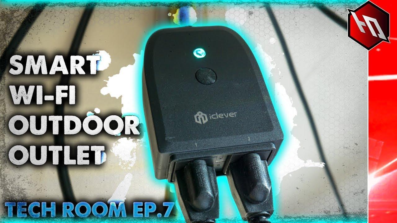 [TECH ROOM EP  7] Smart Outdoor Plug Socket - ICLEVER (Works with Amazon  Alexa)