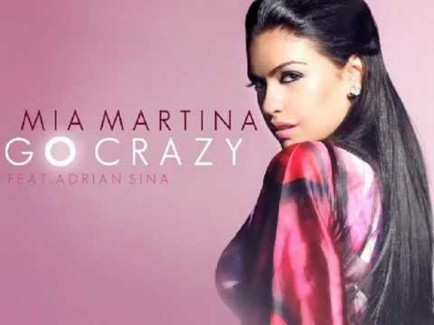 Mia Martina - Go Crazy  OFFICIAL NEW 2012