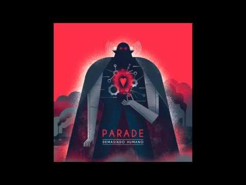 parade.--demasiado-humano-[audio-oficial]