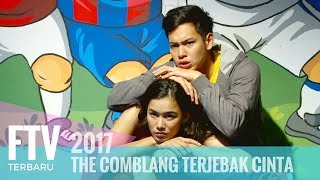 FTV Ferly Putra & Mentari De Marelle - THE COMBLANG TERJEBAK CINTA