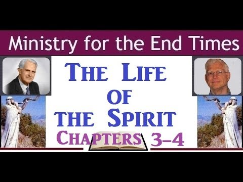 The Life Of The Spirit - Chapters 3-4 - T. Austin-Sparks