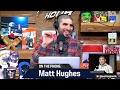 Matt Hughes On Possible Comeback: 'i Didn't Want To Retire In The First Place' video