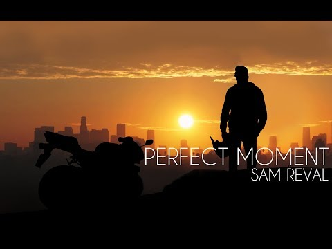 Sam Reval - Perfect Moment