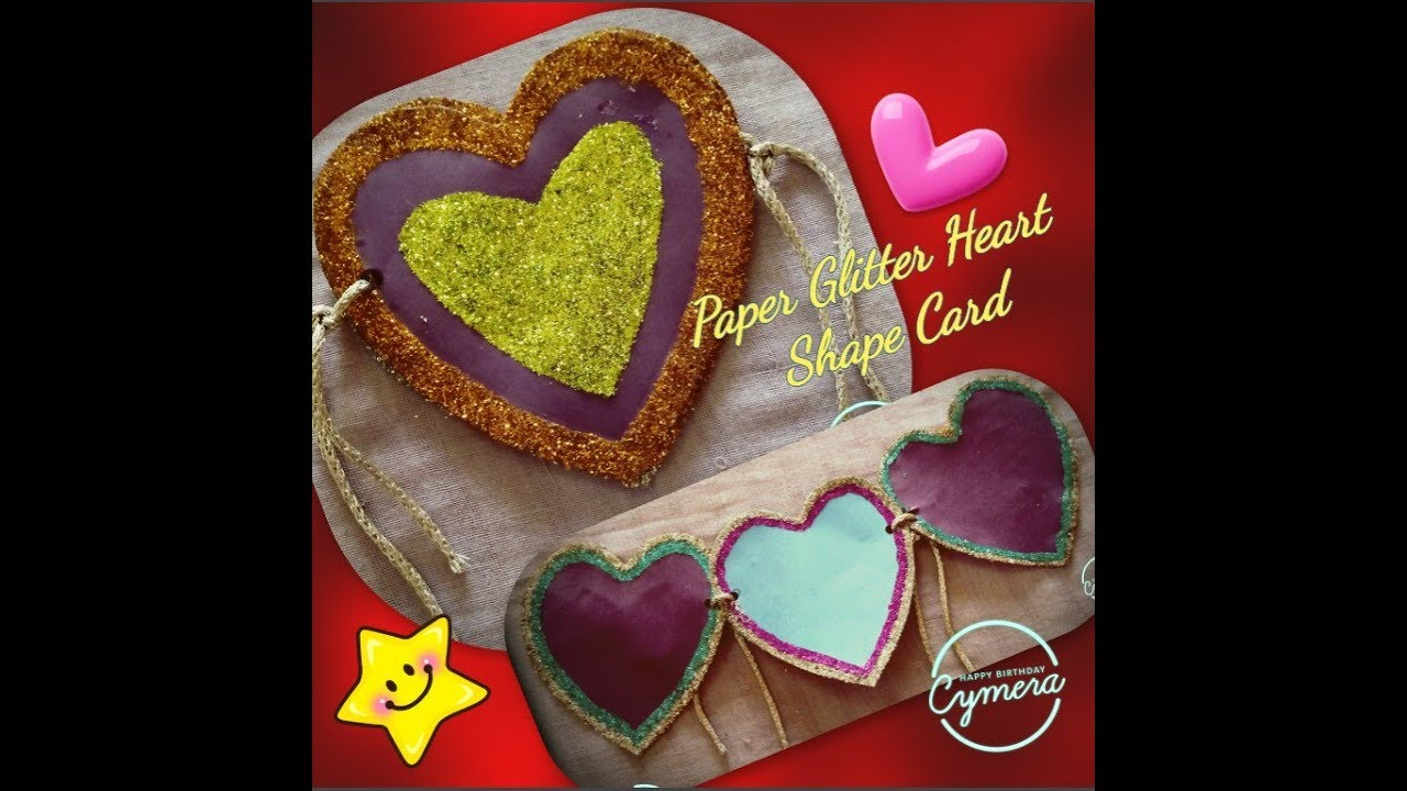 How To Make Paper Glitter Heart Shape Greeting Card Birthday Valentines