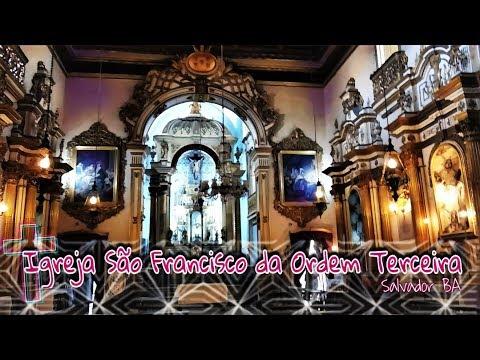 Igreja e Museu da Ordem Terceira de São Francisco - Salvador BA
