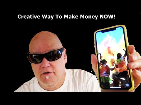 Creative Way To Make Money NOW!!!