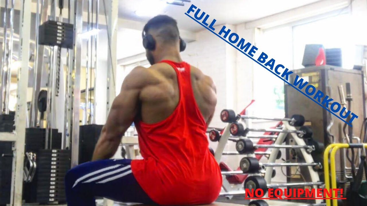 FULL HOME BACK WORKOUT / NO EQUIPMENT