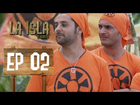 Primera Temporada - La Isla: El Reality - Capítulo 2