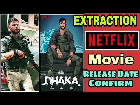 extraction-|-netflix-movie-release-date-confirm