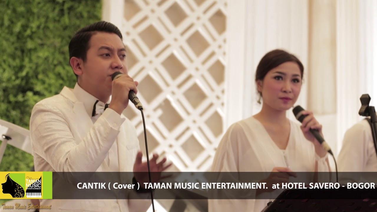 KAHITNA - CANTIK (cover) by Taman Music Entertainment at ...