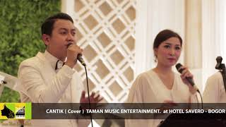 Download Lagu KAHITNA - CANTIK (cover) by Taman Music Entertainment at Hotel Savero Bogor mp3