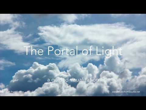 Portal of Light  - guided visualization with music