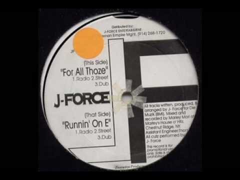 J-Force - For All Thoze