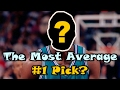 Who is the Most AVERAGE #1 Draft Pick in NBA History?