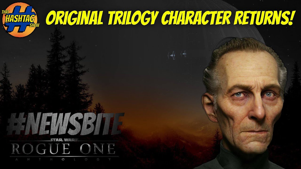 Original Star Wars Trilogy Character Returning For Rogue One - Scenes original star wars created cgi