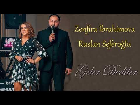 Zenfira İbrahimova & Ruslan Seferoglu - Geler Dediler (Yeni 2020)