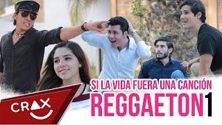 Si la vida fuera una canción - Reggaetón & Latino Hits 2016
