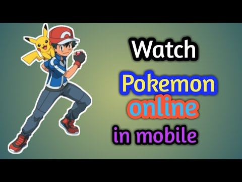 How To Watch Pokemon Anime Online In Mobile Phone