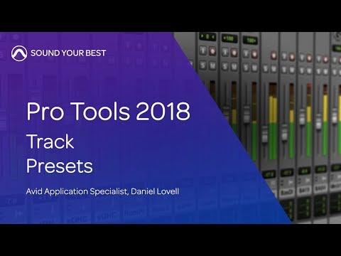 Pro Tools 2018 | Track Presets