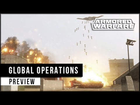 Armored Warfare: Global Operations Preview - neuer Spielmodus! [ deutsch | gameplay ]