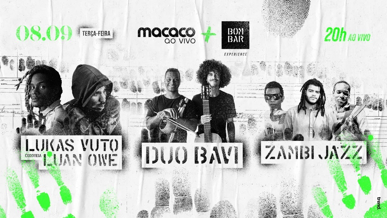Macaco Ao Vivo + Bombar: Lukas Vuto convida Luan Owé   DuoBavi   Zambi Jazz