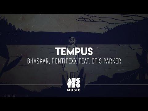 Bhaskar Pontifexx feat Otis Parker - Tempus Lyric
