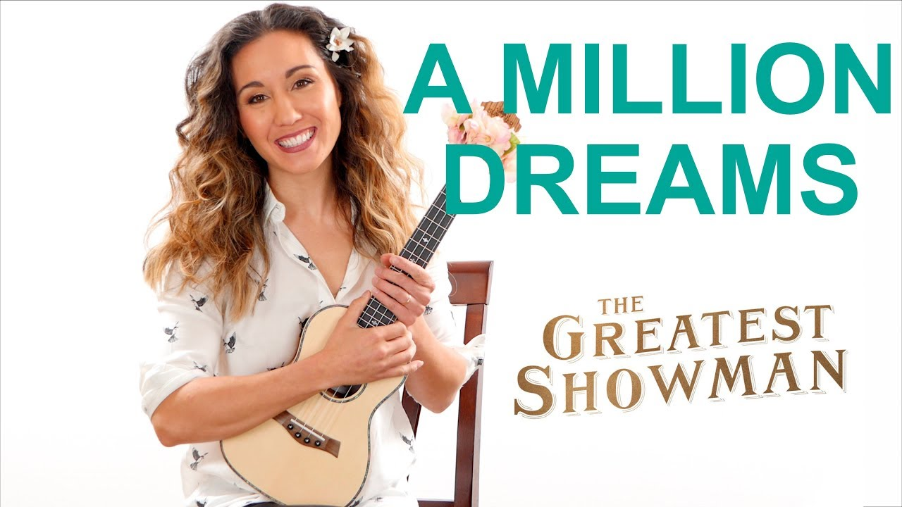A Million Dreams - The Greatest Showman Easy Ukulele Tutorial with Play  Along