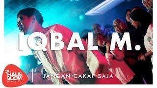 IQBAL M. | Jangan Cakap Saja Live on Hausboom Music