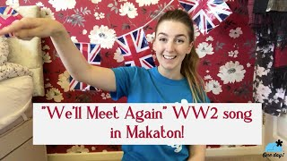 VE Day for Kids: Learn A Wartime Song in Makaton!