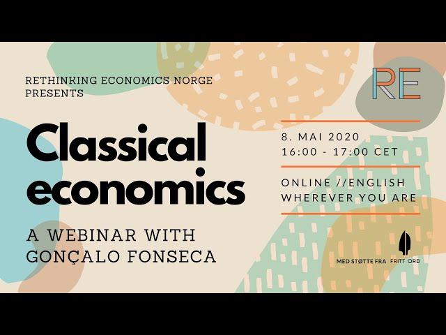 Classical Economics | Gonçalo Fonseca