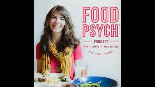 [Repost] #213: Intuitive Eating for the Culture with Christyna Johnson, Health At Every Size...