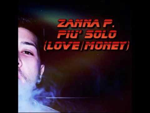 Zanna P. Più Solo (Love/Money) [Official Audio]