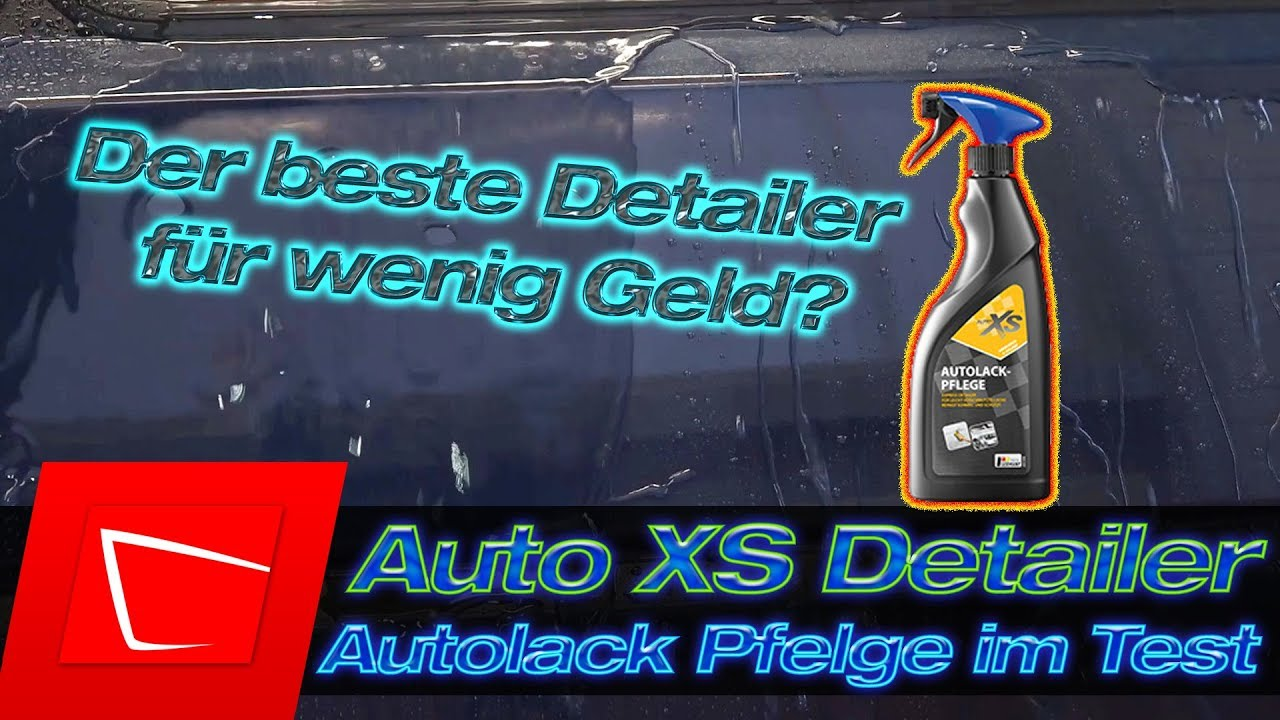 auto xs detailer autolack pflege von aldi bester detailer f r wenig youtube. Black Bedroom Furniture Sets. Home Design Ideas