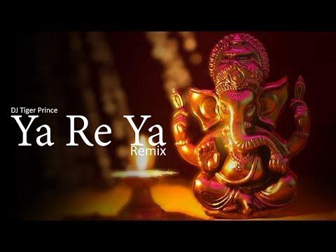 ya-re-ya-(remix)-ft-rohan-pradhan- -ganesh-chaturthi-special- -dj-tiger-prince