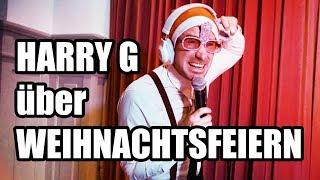 HARRY G über Weihnachtsfeiern