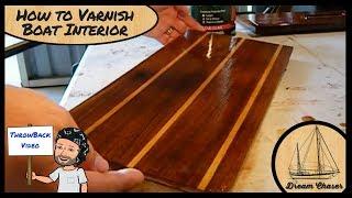 How To Varnish Boat interior Parts