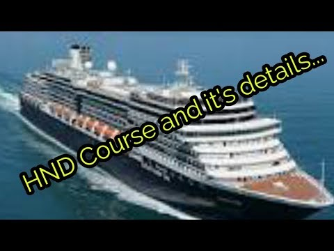 Merchant Navy:HND Course and it's details...
