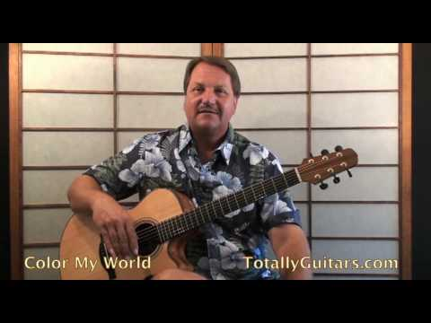 Chicago Color My World Guitar Lesson Youtube