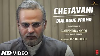PM Narendra Modi: Chetavani (Dialogue Promo) | Vivek O | Omung K| Sandip S | Re-Releasing – 15th Oct