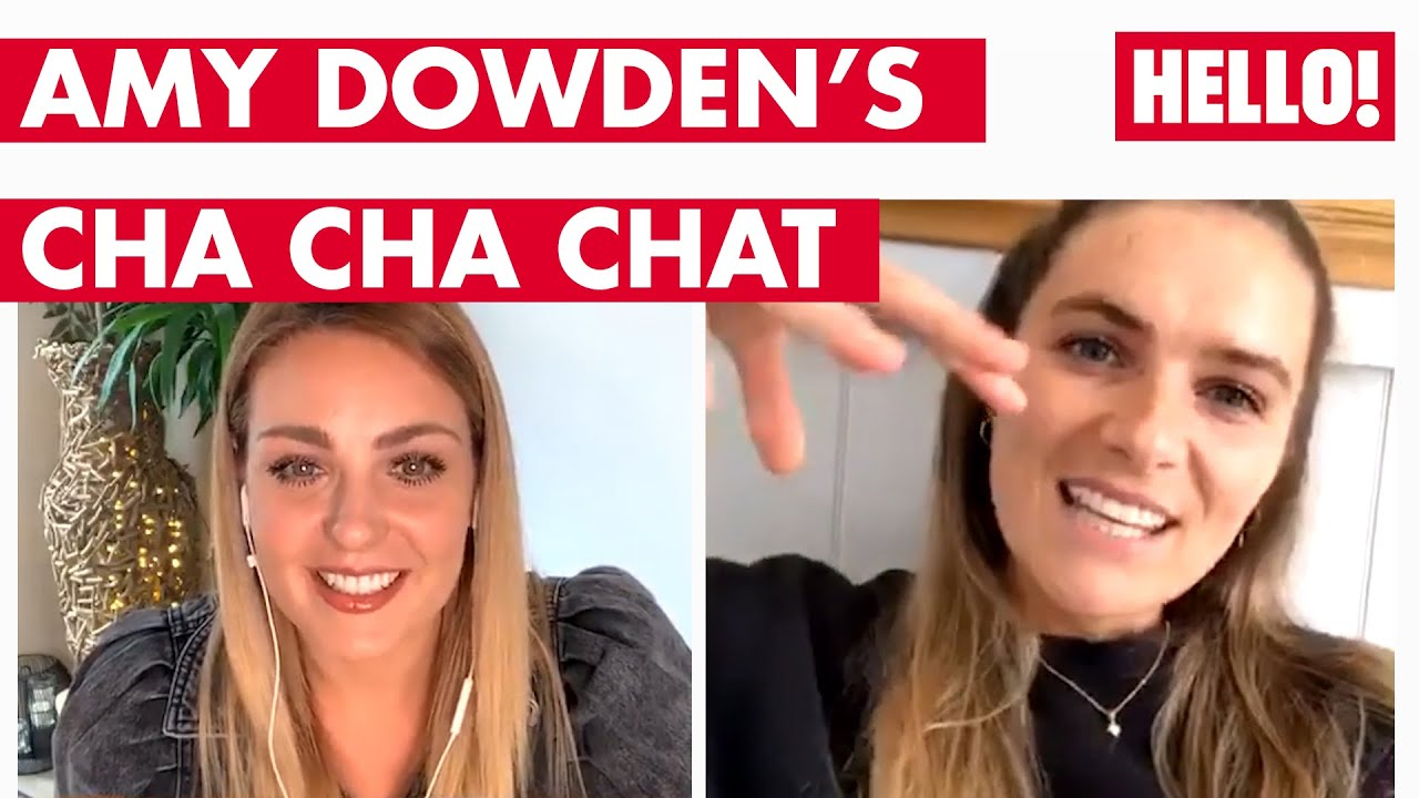 Amy Dowden's Cha Cha Chat - with very special Guest Chelsea Halfpenny - Episode 4 | Hello