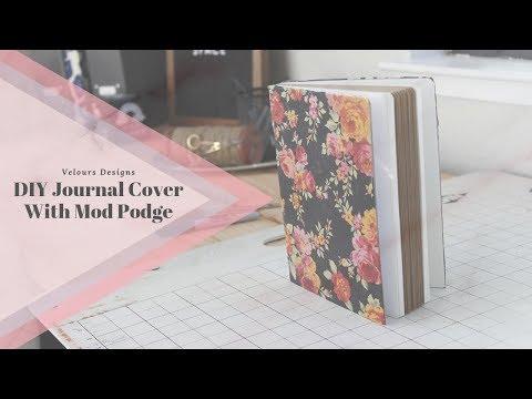 DIY Journal Cover   Mod Podge
