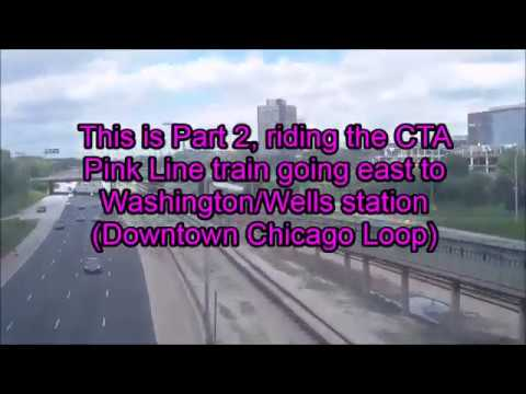CTA Pink Line train from Cicero Avenue to Washington/Wells station Part 2