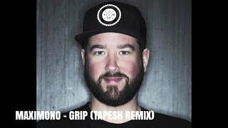 MAXIMONO - Grip (Tapesh Remix) - DIGGIEE 004