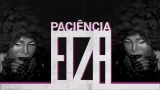 Elza Soares — Paciência (Áudio Oficial)