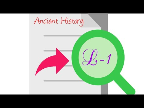 Ancient History Lecture - 1
