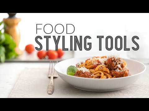 17 Tools for Food Styling