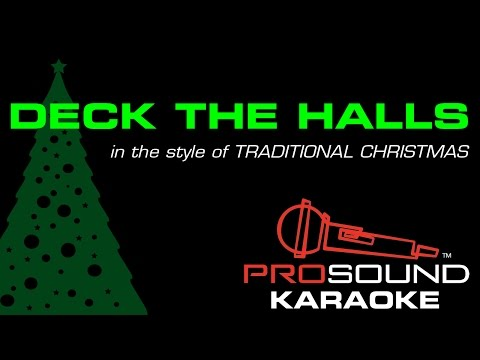 Deck the Halls, in the Style of Traditional, Karaoke Video with Lyrics