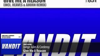 Judge Jules & Corderoy - Give Me A Reason (Original Mix)
